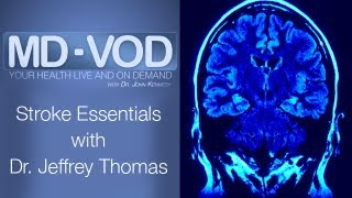 Stroke Essentials with Dr. Jeffrey Thomas