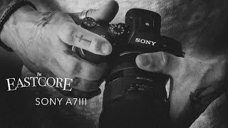 Switch To Sony A7III from Canon & Nikon