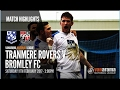 Tranmere Bromley goals and highlights