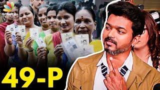 Thalapathy Vijay Makes it to the Election 2019 | Hot Tamil Cinema News