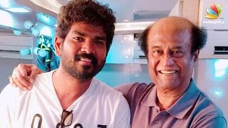 Vignesh Shivan says meeting Rajinikanth is like winning Oscar | Enthiran 2.0 Shooting Spot