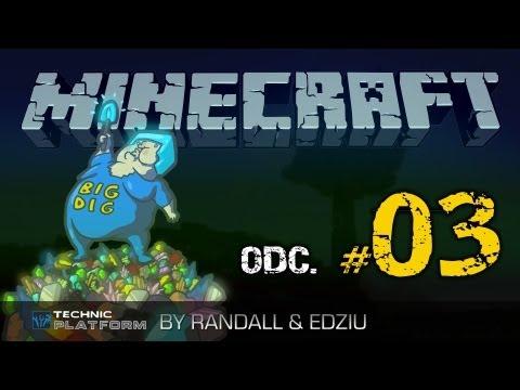 Minecraft - BIG DIG Mod Pack - By Randall & Edziu ODCINEK 03