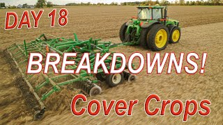 TRANSMISSION Troubles with the Combine! - First Cover Crop Seeding | HARVEST 19 Day 18