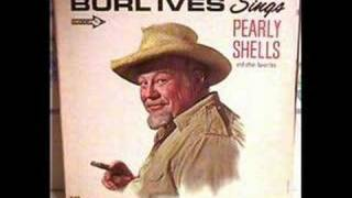 Pearly Shells By Burl Ives