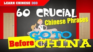 60 Crucial Chinese Phrases You Must Know Before You Go to China