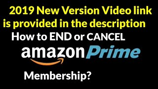 How to END or CANCEL your Amazon Prime Membership?