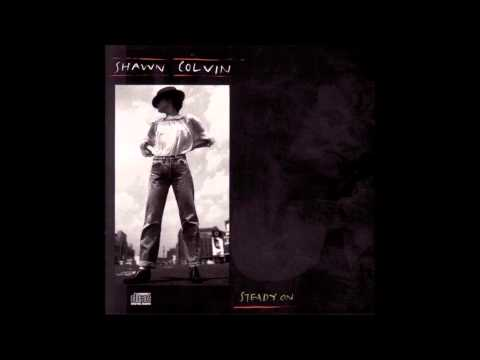 Shawn Colvin - Shotgun Down The Avalanche