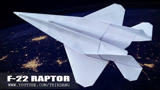 BEST PAPER JET FIGHTER - How to make a paper airplane that FLIES FAST & FAR | F-22 Raptor