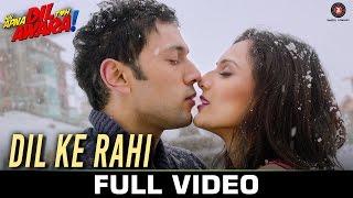 Dil Ke Rahi - Full Video | Hai Apna Dil Toh Awara | Sahil Anand & Niyati Joshi | Raman Mahadevan