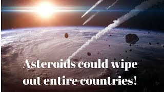 ASTEROID WARNING:1,000-Foot-Wide Asteroids could wipe out NATIONS