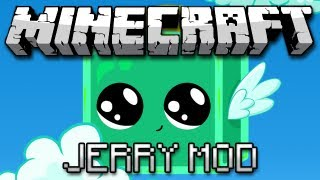 Minecraft: The Jerry Mod!