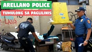 ARELLANO POLICE TUMULONG SA PAGLILINIS | CITY ENGINEERING DEPARTMENT | CLEARING OPEARATION