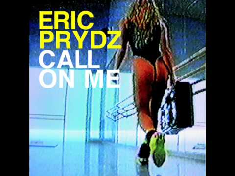 Eric Prydz - Call On Me (radio Edit) video