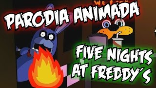 COMO SOBREVIVIR EN FIVE NIGHTS AT FREDDY´S!!! ( Spanish FanDub ) Parodia animada