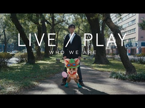 Live/Play Miniseries - Episode 3: Who We Are