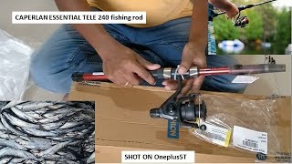 CAPERLAN Esse Tele 240 fishing rod Unboxing/ video recording on oneplus5t/fishing