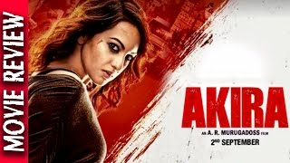 Akira - Movie Review - Sonakshi Sinha - Bollywood Gossip 2016