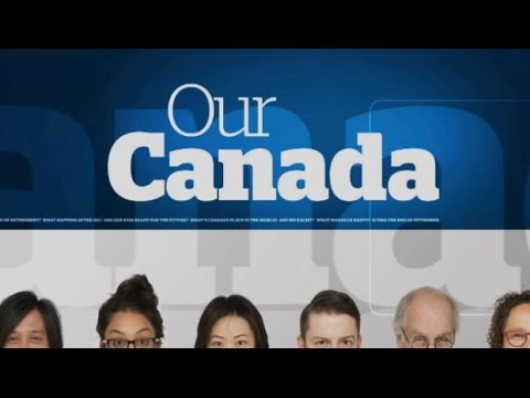 Our Canada: Are We Racist?