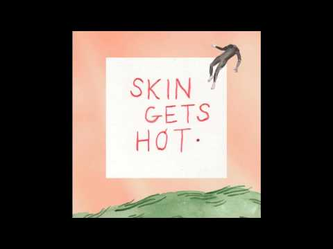 Fraternal Twin - Skin Gets Hot