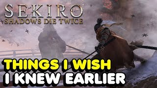 Things I Wish I knew Earlier In Sekiro: Shadows Die Twice (Tips & Tricks) *BOSS FIGHT SPOILERS*