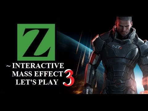 Mass Effect - INTERACTIVE LETS PLAY! -Episode 3