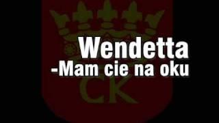Wendetta - Mam cie na oku + Blemia