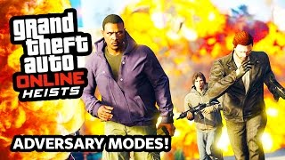 GTA 5 Heists DLC Online NEW ADVERSARY MODES Gameplay!!! EPIC New Heist Game Modes! (GTA 5 Heist DLC)