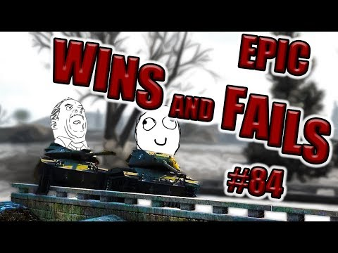 World of Tanks - EPIC WINS AND FAILS [Episode 84]