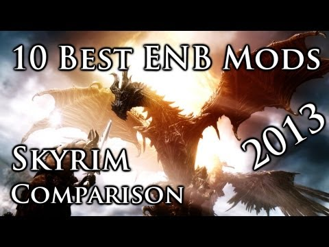 THE 10 BEST ENB GRAPHIC MODS - SKYRIM 2013 [COMPARISON - 1080p]