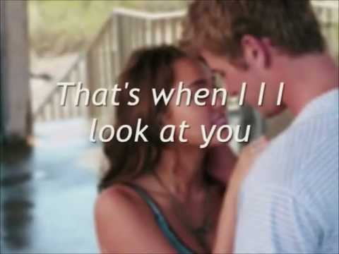 Miley Cyrus - When I Look At You Lyrics (The Last Song Soundtrack)