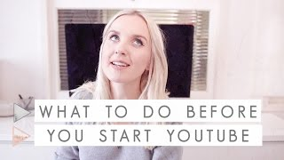 9 Things to Do Before Starting a Youtube Channel | CHANNEL NOTES