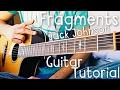 Fragments Jack Johnson Guitar Tutorial // Jack Johnson Guitar Lesson!