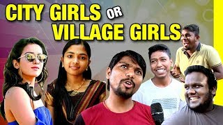 Who is Beautiful City Girls or Village Girls?