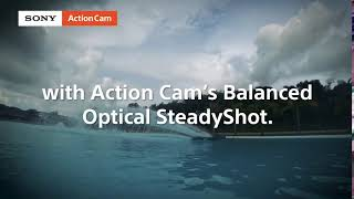 Sony | Action Cam | Your Action Your Way - Balanced Optical SteadyShot