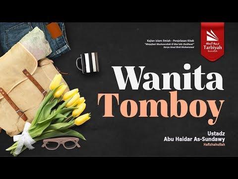 Wanita Tomboy | Ustadz Abu Haidar As-Sundawy حفظه الله