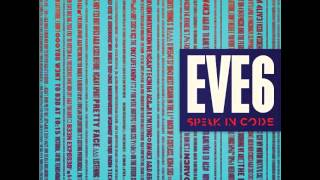 Watch Eve 6 Blood Brothers video