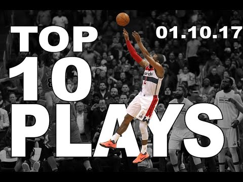 Top 10 NBA Plays of the Night: 01.10.17 #1