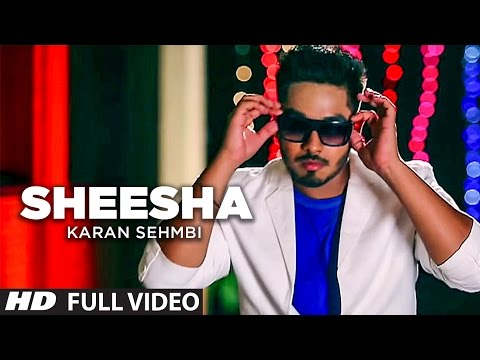 Sheesha Punjabi Song Karan Sehmbi Latest Video | Shortlisted