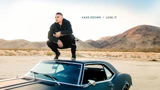 Download Lagu Kane Brown - Lose It (Audio) ( 1080 X 1920 ) top10 2018 Gratis STAFABAND