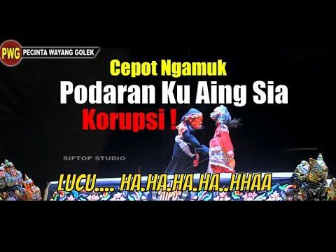 Wayang Golek Bodoran Lucu - SI CEPOT Ngamuk Nangtang Jama Korupsi