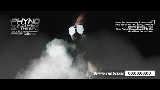 "PHYNO ft Phenom & FALZ ""GET the INFO"" (Behindthescenes)"