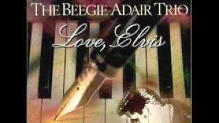 Beegie Adair Trio - Love Me Tender - Love Elvis 01