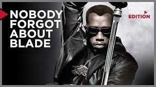 Nobody Forgot about Blade (Nerdist News Edition)