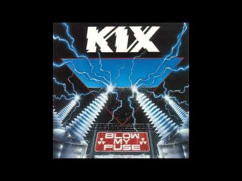 Kix - She Dropped Me The Bomb