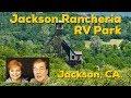 Jackson Rancheria RV Park, Jackson, CA.