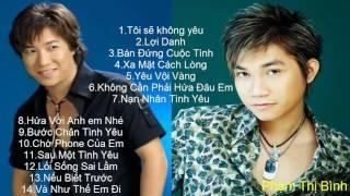 Những Ca Khúc Hay Nhất Của Trần Tâm & Phạm Khánh Hưng - Nhạc trẻ hay nhất thế hệ 8x-9x đời đầu