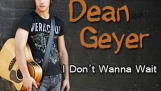 Watch Dean Geyer I Dont Wanna Wait video