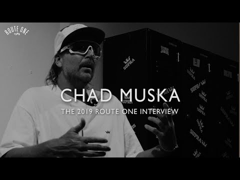 Chad Muska: The 2019 Route One Interview