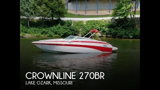[UNAVAILABLE] Used 2006 Crownline 270BR in Lake Ozark, Missouri