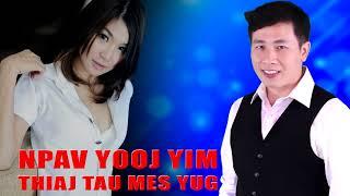 Neej Neeg  Npav Noj Yooj Yim Tau Mes Yug  4/6/2018
